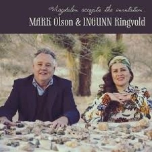 Mark Olson And Ingunn Ringvold - Magdalen Accepts The Invitation