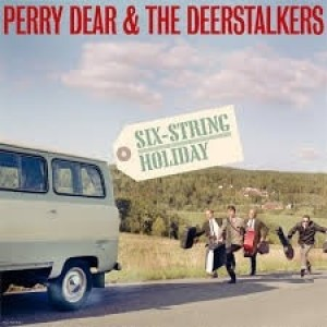 Perry Dear And The Deerstalkers - Six String Holiday