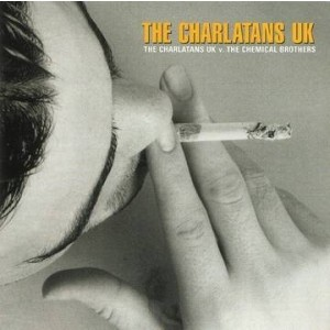 Charlatans - Charlatans VS The Chemical Brothers