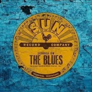 Diverse Artister - Sunrise On The Blues; Sun Records Curated By Record Store Day Vol. 2