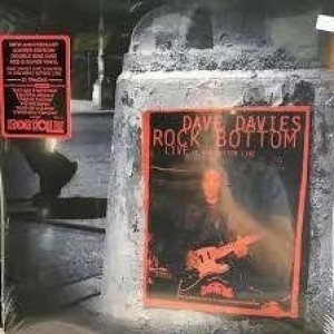 Dave Davies - Rock Bottom Live At The Bottom Line