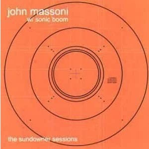 John Massoni AND Sonic Boom - Sundowner Sessions