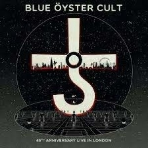 Blue Oyster Cult - 45th Anniversary Live In London