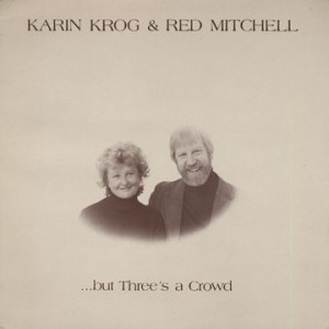 Karin Krog And Red Mitchell - ...But Three's A Crowd