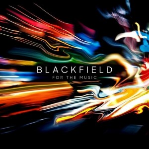 Blackfield - For The Music - Ltd