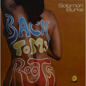Solomon Burke - Back To My Roots