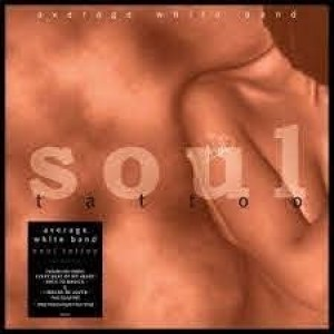 Average White Band - Soul Tattoo