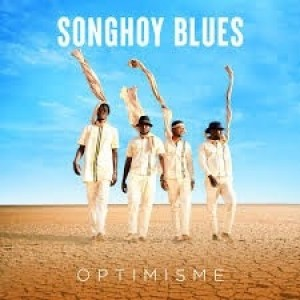 Songhoy Blues - Otimisme