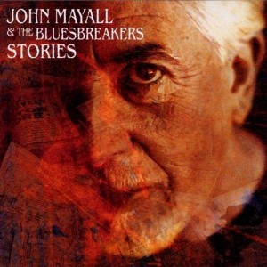 John Mayall And The Bluesbreakers - Stories