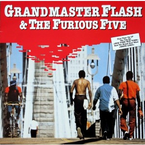 Grandmaster Flash And The Furious Five - Grandmaster Flash And The Furious Five