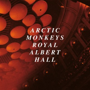 Arctic Monkeys - Live At The Royal Albert Hall - Ltd