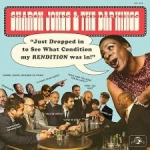 Sharon Jones And The Dap Kings - Just Dropped In