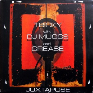 Tricky And DJ Muggs - Juxtapose