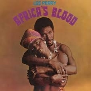 Lee Perry - Africa`s Blood