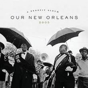 Diverse Artister - Our New Orleans 2005