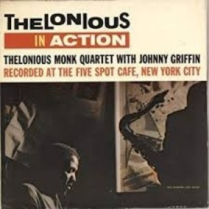 Thelonious Monk - At The Five Spot Cafe
