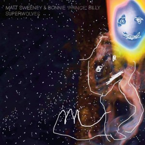 Bonnie Prince Billy / Matt Sweeney - Superwolves - Ltd
