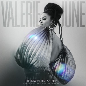 Valerie June - The Moon And Stars Prescriptions For Dreamers