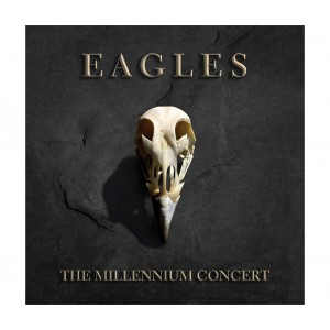 Eagles - The Millennium Concert