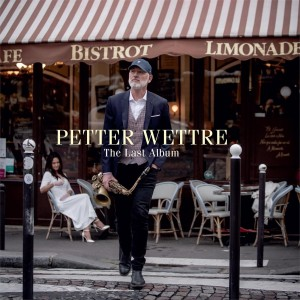 Petter Wettre - The Last Album