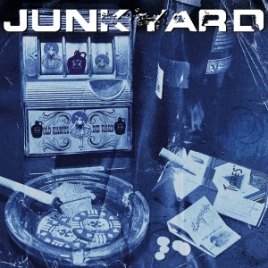 Junkyard - Old Habits Die Hard