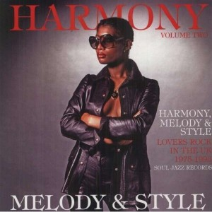 Diverse Artister - Harmony, Melody And Style - Lovers Rock In The Uk 1975-1992 Vol.2