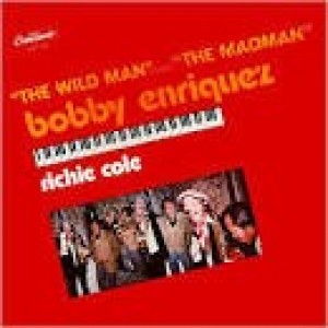 Bobby Enriquez - The Wild Man