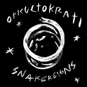 Okkultorati - Snakereigns