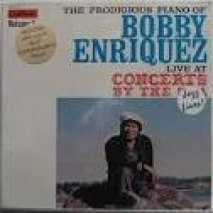 Bobby Enriquez - Live At Concerts By The Sea Vol.2