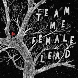 Team Me - Female Lead Ep