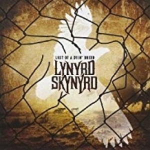 Lynard Skynard - Last Of Dyin Breed