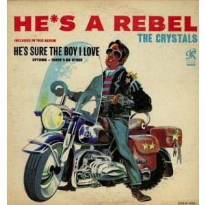 The Crystals - He`s A Rebel