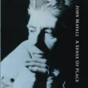 John Mayall And Blues Breakers - A Sense Of Place