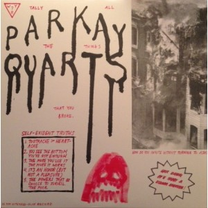 Parquet Courts (parkay Quarts) - Tally All The Things That You Broke