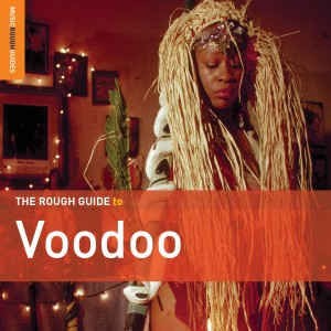 Diverse Artister - The Rough Guide to Voodoo