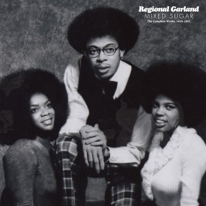 Regional Garland - Mixed Sugar - Complete Works 1970 - 1987