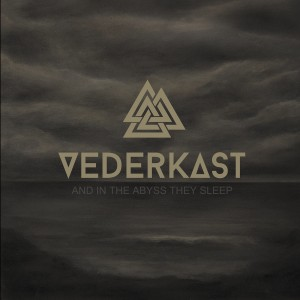 Vedkast - And In The Abyss They Sleep