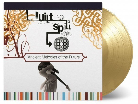 Built To Spill - Ancient Melodies Of The Future-Colured Vinyl