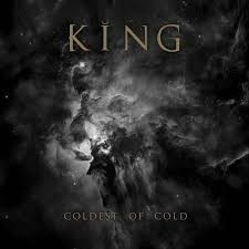 King - Coldest Of Cold