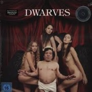 Dwarves - The Dwarves Are Born Again