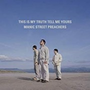 Manic Street Preachers - This Is My Thruth Tell Me Yours-