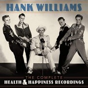 Hank Williams - The Complete Health And Happines Recordings