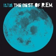 R.E.M - In Time -Best Of 1988-2003