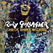 Rory Gallagher - Check Shirt Wizard; Live In 1977