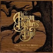 Allman Brothers Band - Trouble No More; 50th Anniversary Collection
