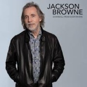 Jackson Browne - Downhill From Everywhere/ A Little Soon To Say LTD