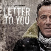 Bruce Springsteen And The E Street Band - Letter To You - Ltd