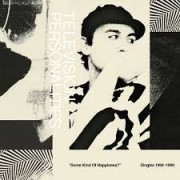 Television Personalities - Some Kind Of Happiness?
