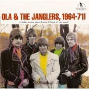Ola And The Janglers - 1964-71
