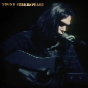 Neil Young - Young Shakespeare (Ltd. Boxset)